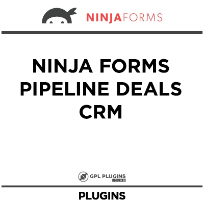 Ninja Forms Pipeline Deals CRM