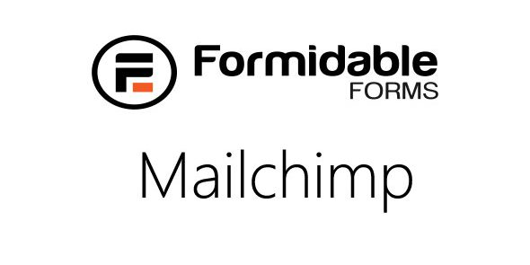 Formidable MailChimp