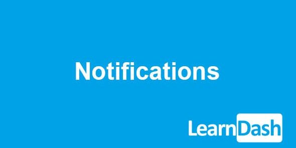 LearnDash LMS  Notifications