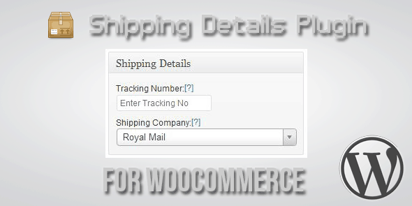 Shipping Details - Plugin for WooCommerce