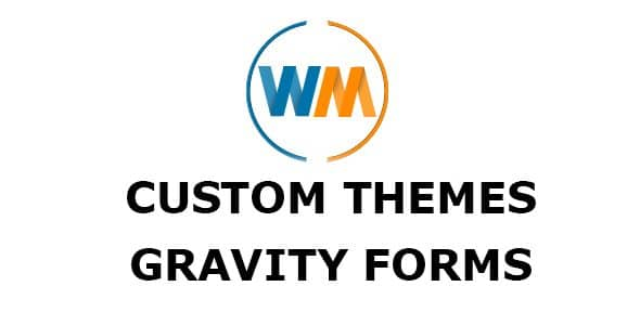 Custom Themes For Gravity Forms - WPMonks