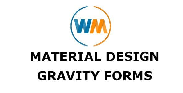 Material Design For Gravity Forms - WPMonks