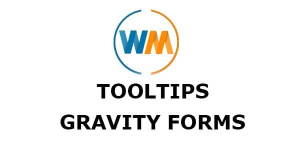 Tool Tips Gravity Forms - WPMonks