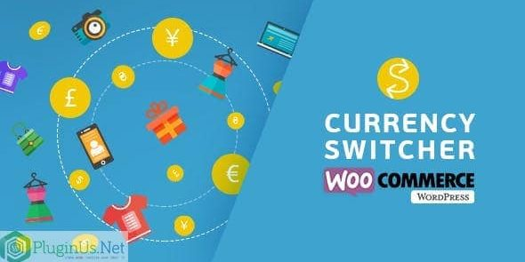 WooCommerce Currency Switcher - Multi Currency and Multi Pay