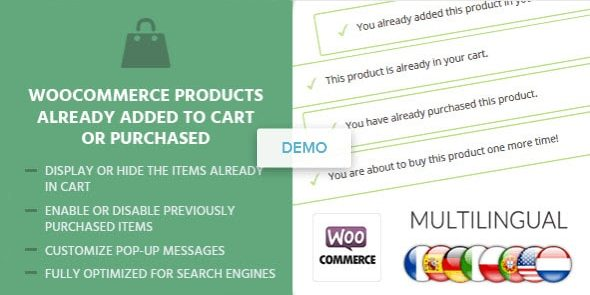 WooCommerce Products Already Added To Cart Or Purchased