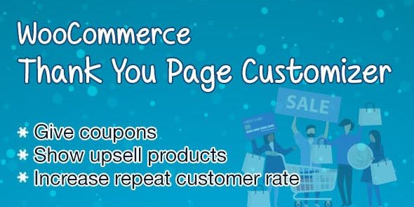 WooCommerce Thank You Page Customizer - Increase Customer Retention Rate Boost Sales