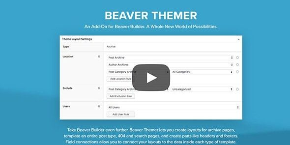 Beaver Themer - An Add-On for Beaver Builder