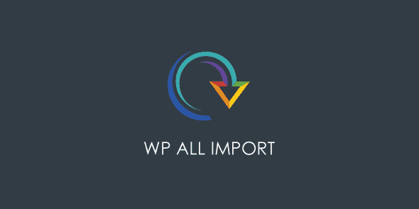 WP All Import Pro - Import any XML or CSV file to WordPress