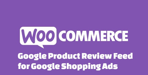 WooCommerce Google Product Review Feed for Google Shopping Ads