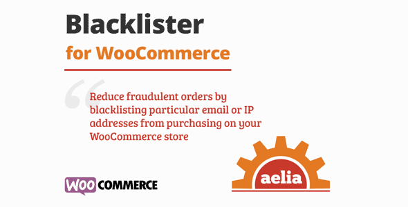 Aelia Blacklister for WooCommerce
