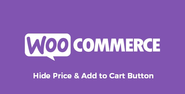 WooCommerce Hide Price & Add to Cart Button
