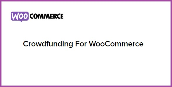 Crowdfunding For WooCommerce
