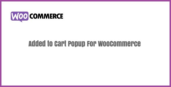 Added to Cart Popup For WooCommerce