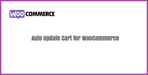 Auto Update Cart for WooCommerce