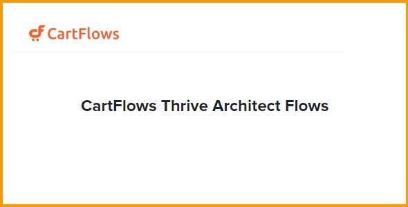 CartFlows Thrive Architect Flows
