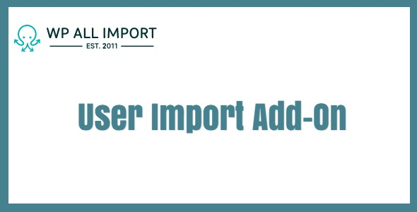 User Import Add-On For WP All Import