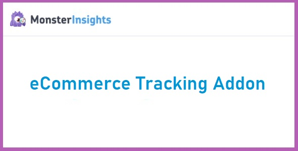 MonsterInsights eCommerce Tracking Addon