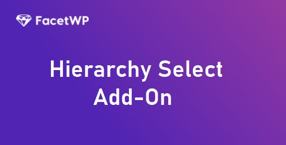 FacetWP Hierarchy Select Add-On