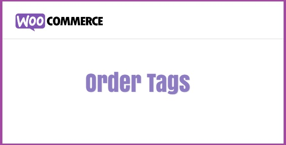 Woocommerce Order Tags